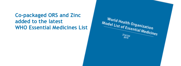 Success: WHO adds co-packaged ORS and zinc to its Essential Medicines List